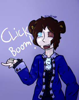 Click-boom! by WhenICanSeeYou