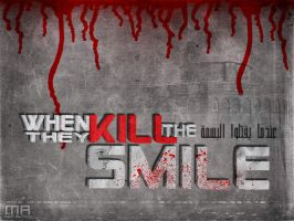 when the kill the smile by REDFLOOD