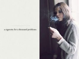 a cigarette for a thousand problems. by antarctics