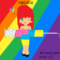 PANSEXUAL .:And PROUD:. by thelustygiraffe