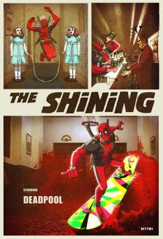 the shining x deadpool by m7781
