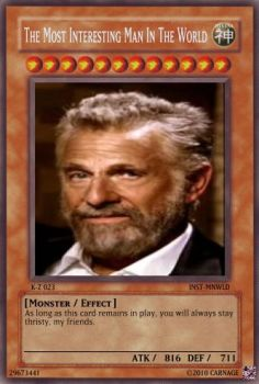 Most Interesting Man Yugi-oh by HyperShadow55