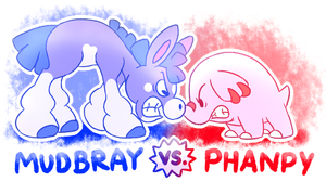Mudbray and Phanpy just don't get along...