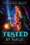 Tested by Magic (Book Cover) by FrostAlexis