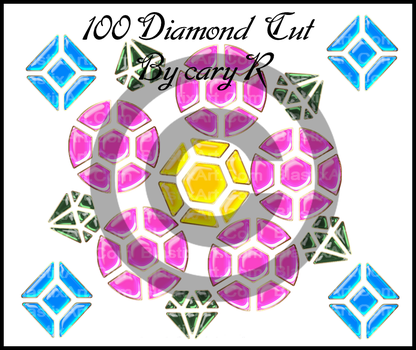100 diamond  cut by caryR