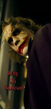 Joker: Why So Serious? by Jorso