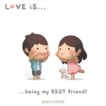Love is... being my best friend by hjstory