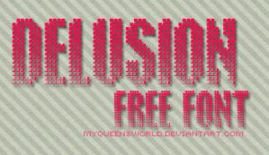 Delusion Font by myqueensworld