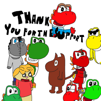 Special Thanks to all who supported me by TheArtisticYoshi
