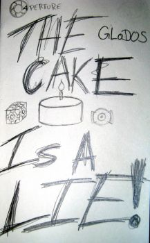 The Cake Is A Lie by Aquashadow13