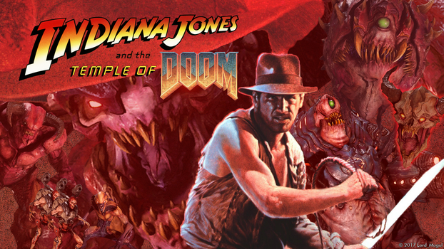 (Indiana Jones and the) Temple of Doom DOOM by lordmogul