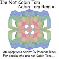I'm Not Cabin Tom - Remix by phoenixkeyblack